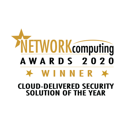 Network Computing Award 2020 Cloud Delivered Security Solution of the Year